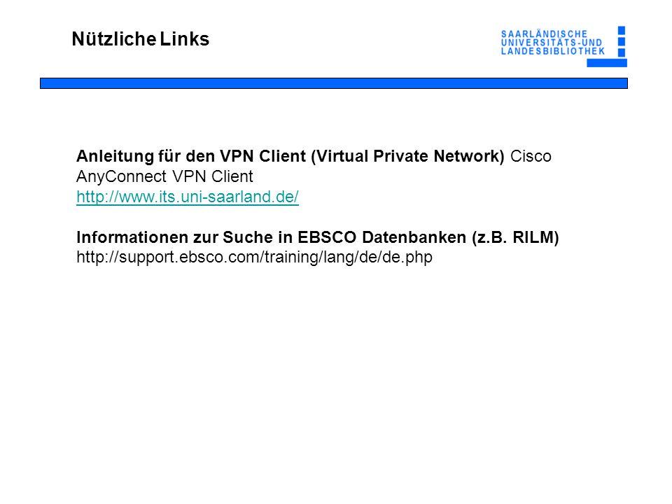 Nützliche Links Anleitung für den VPN Client (Virtual Private Network) Cisco AnyConnect VPN Client.