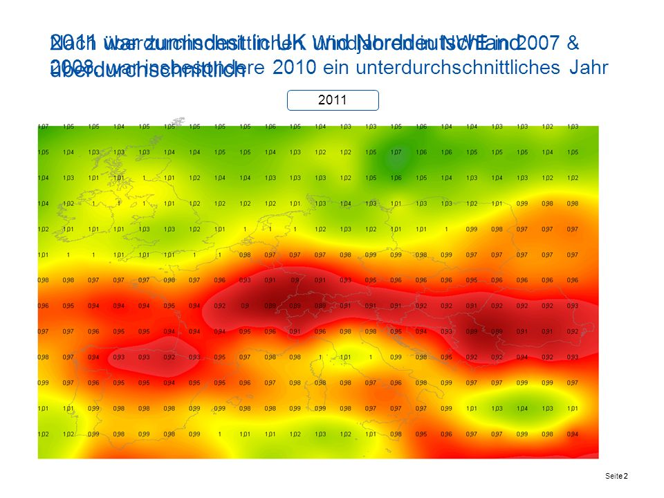 2011 war zumindest in UK und Norddeutschland überdurchschnittlich