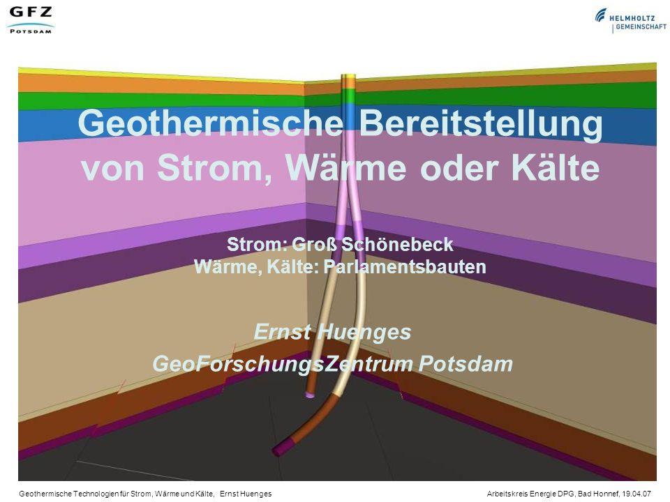 Ernst Huenges GeoForschungsZentrum Potsdam
