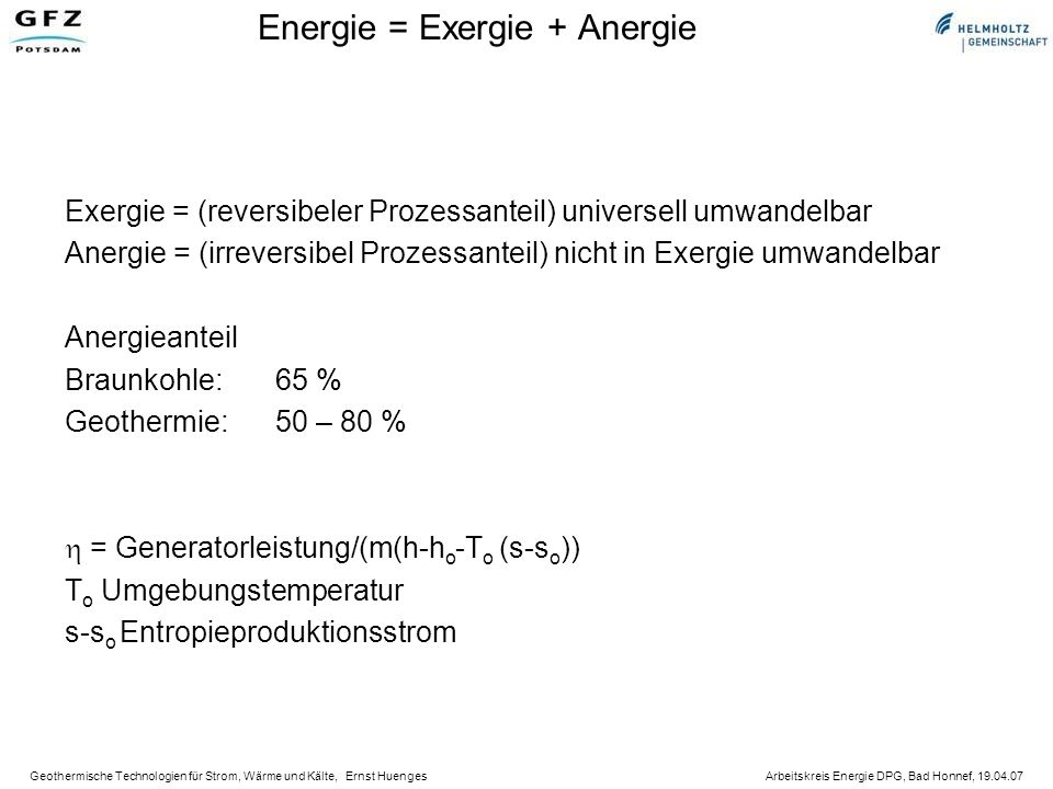Energie = Exergie + Anergie