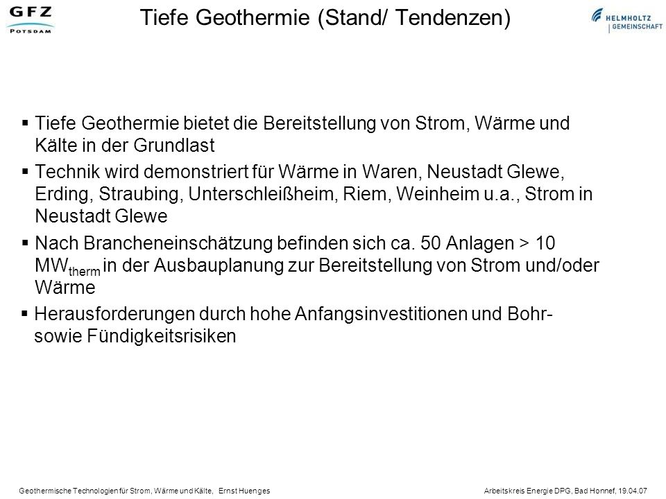 Tiefe Geothermie (Stand/ Tendenzen)
