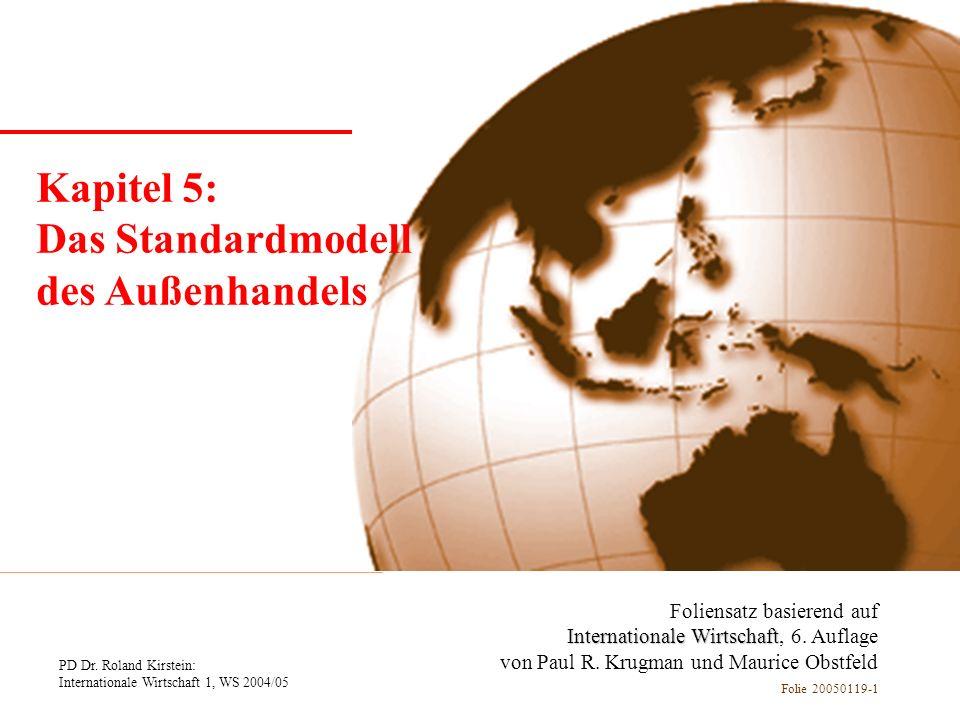 Kapitel 1 Einführung Kapitel 5: Das Standardmodell des Außenhandels