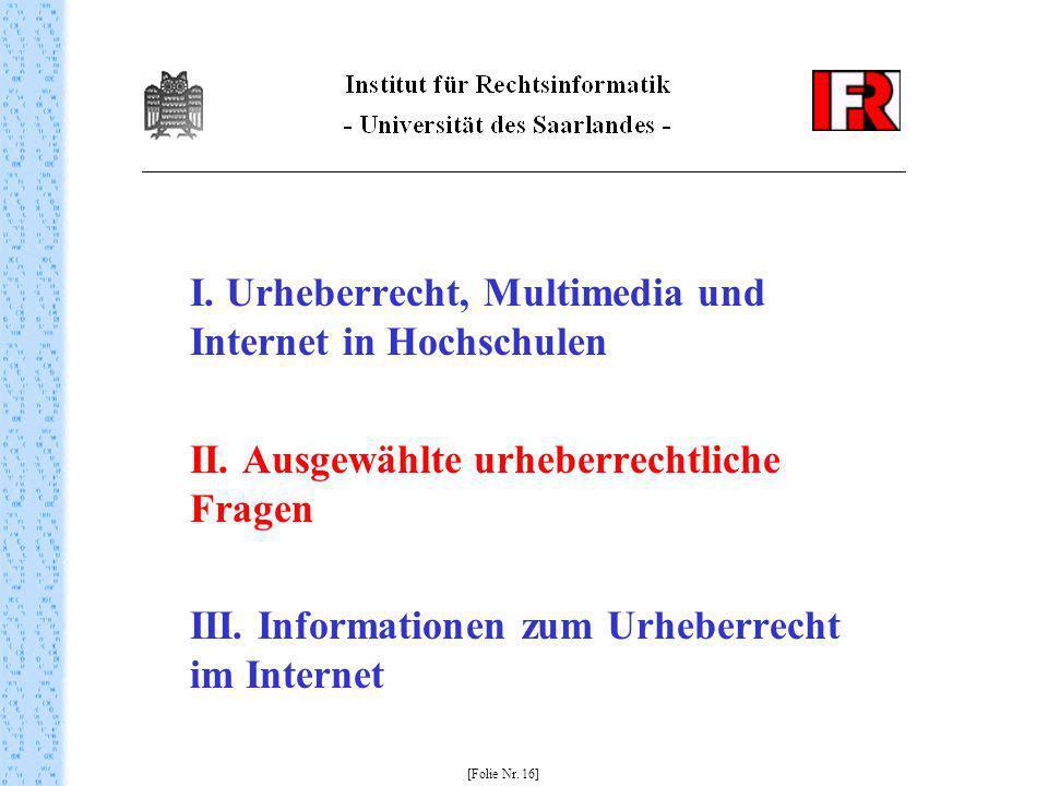 II. Ausgewählte urheberrechtliche Fragen
