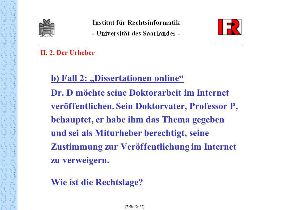 "b) Fall 2: ""Dissertationen online"