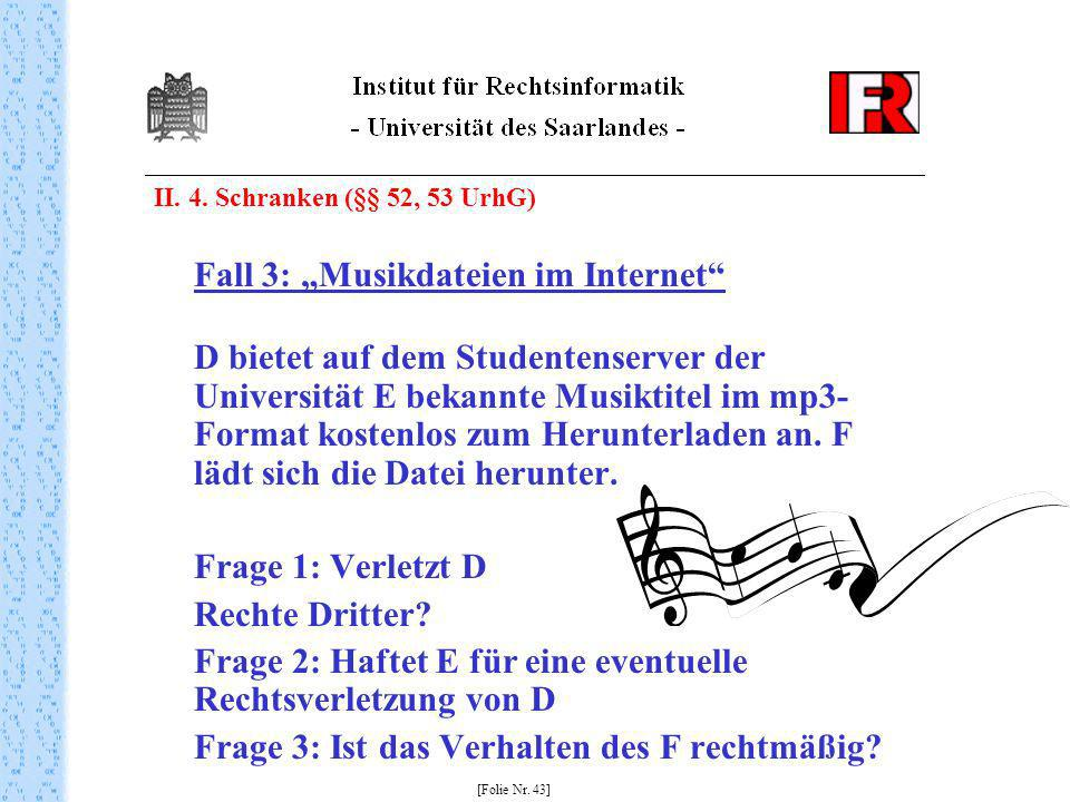 "Fall 3: ""Musikdateien im Internet"