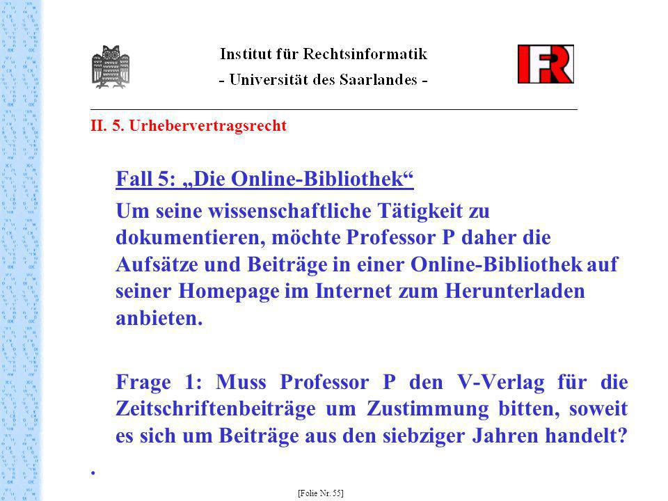 """Fall 5: """"Die Online-Bibliothek"""