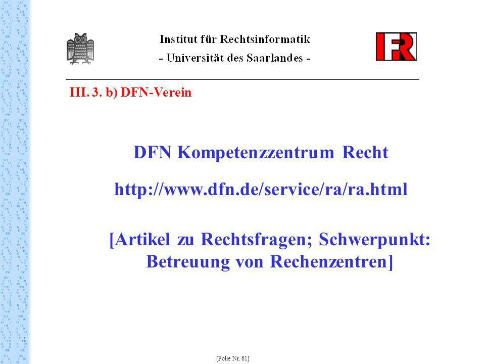DFN Kompetenzzentrum Recht http://www.dfn.de/service/ra/ra.html