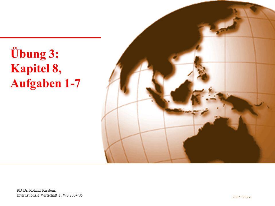Kapitel 1 Einführung Übung 3: Kapitel 8, Aufgaben 1-7