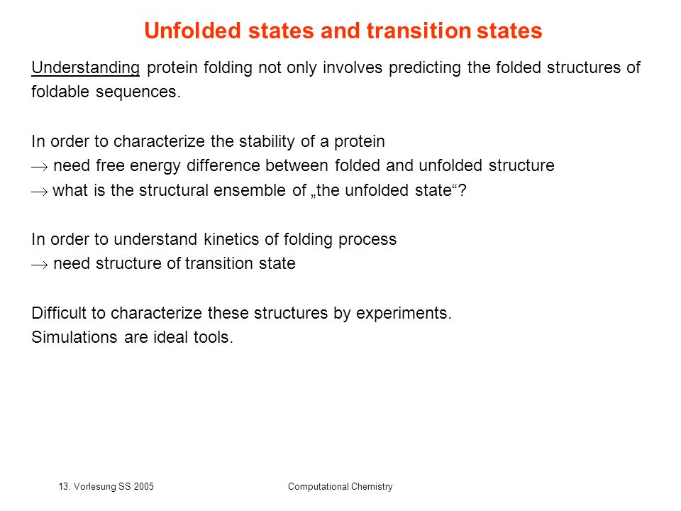 Unfolded states and transition states