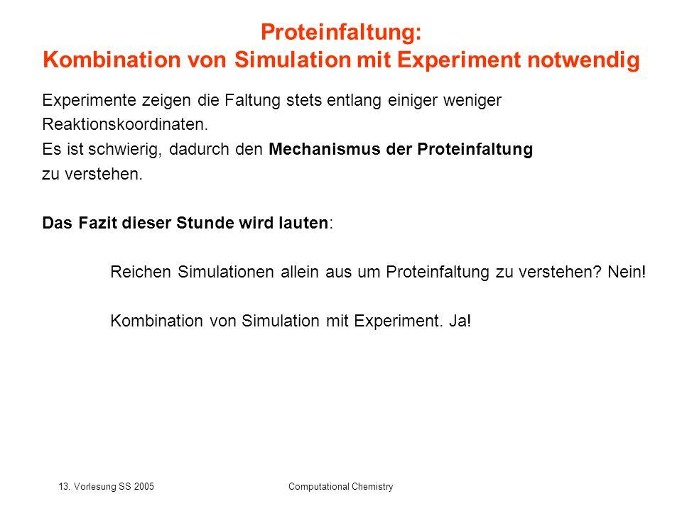 Kombination von Simulation mit Experiment notwendig