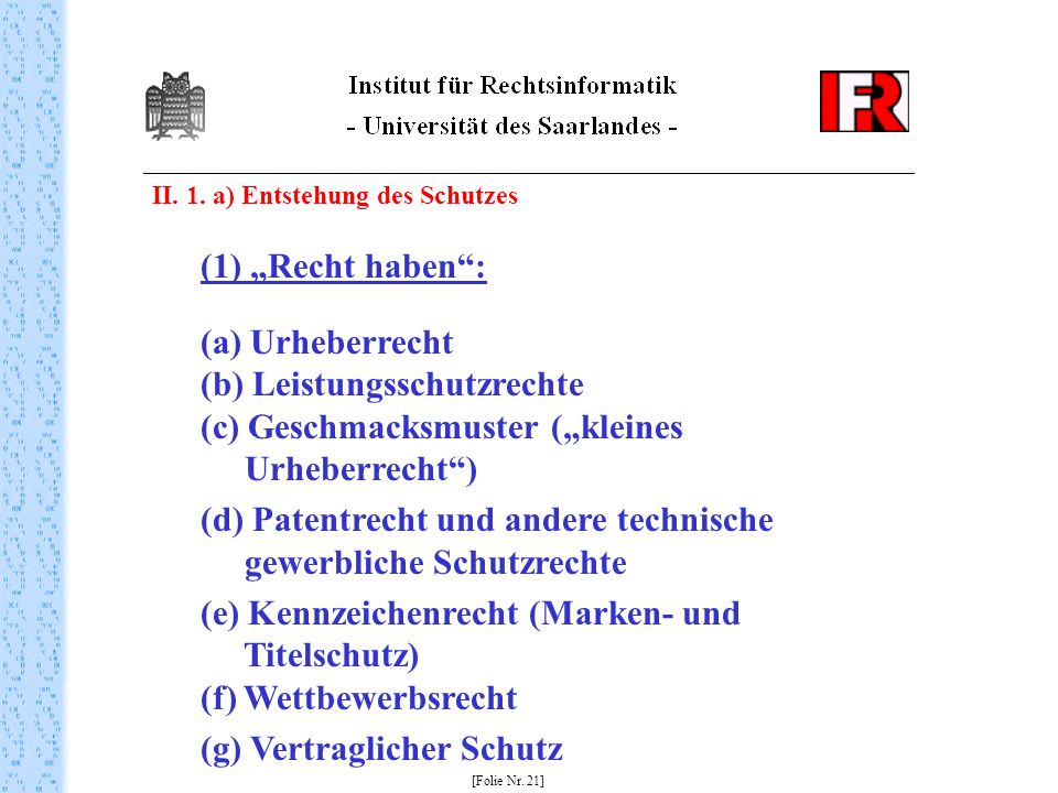 (d) Patentrecht und andere technische gewerbliche Schutzrechte
