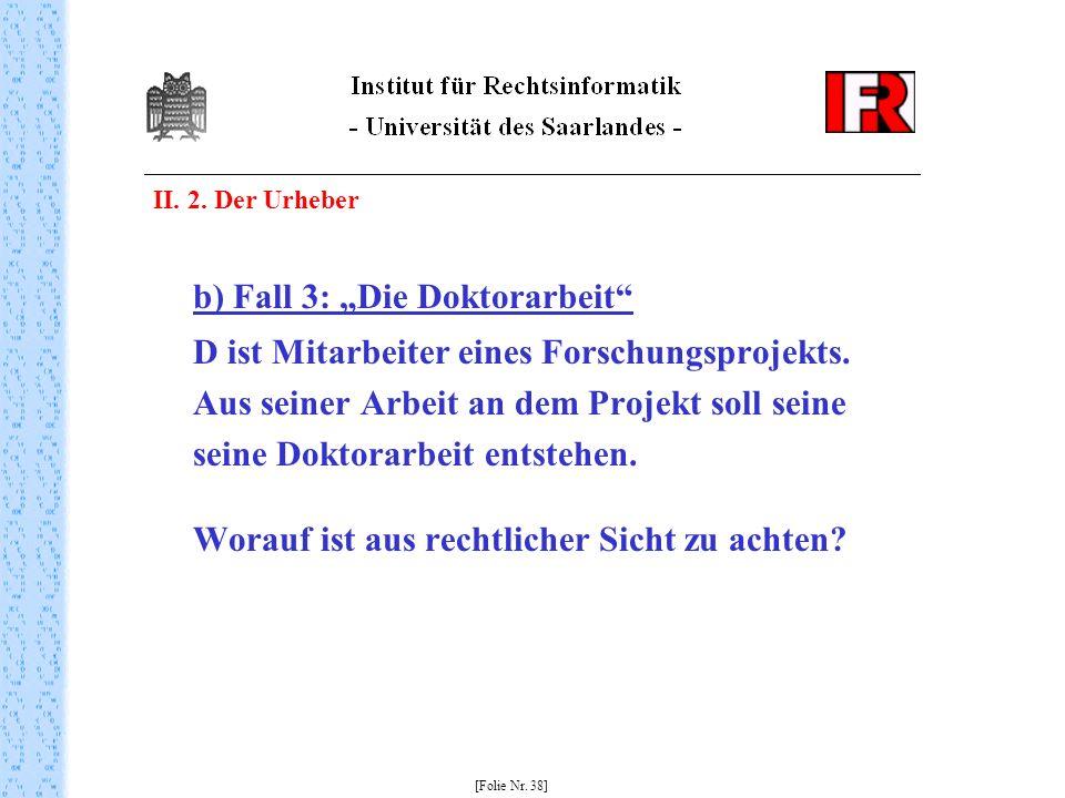 "b) Fall 3: ""Die Doktorarbeit"