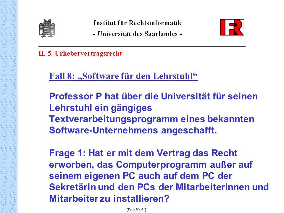 """Fall 8: """"Software für den Lehrstuhl"""