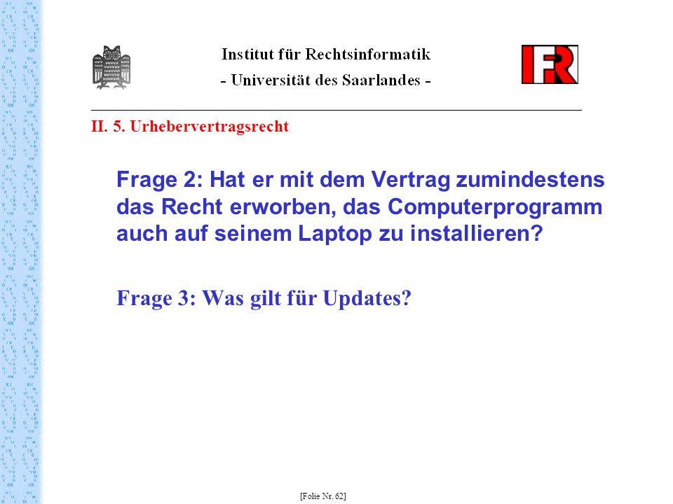 Frage 3: Was gilt für Updates