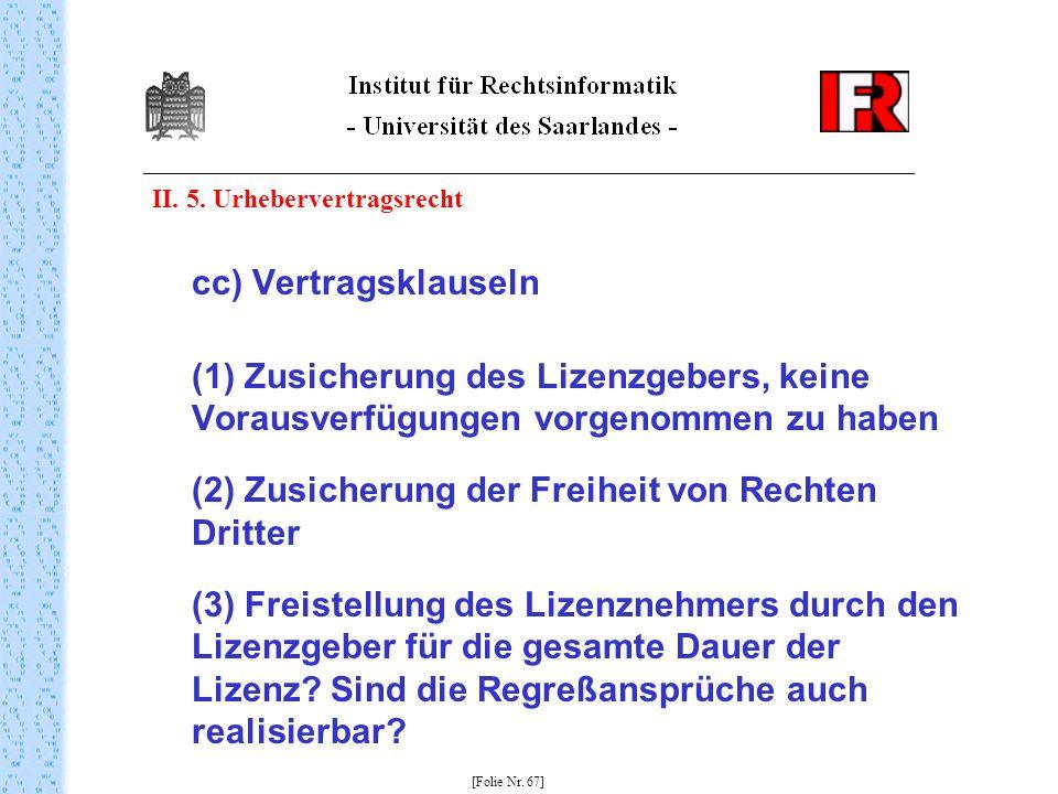 (2) Zusicherung der Freiheit von Rechten Dritter
