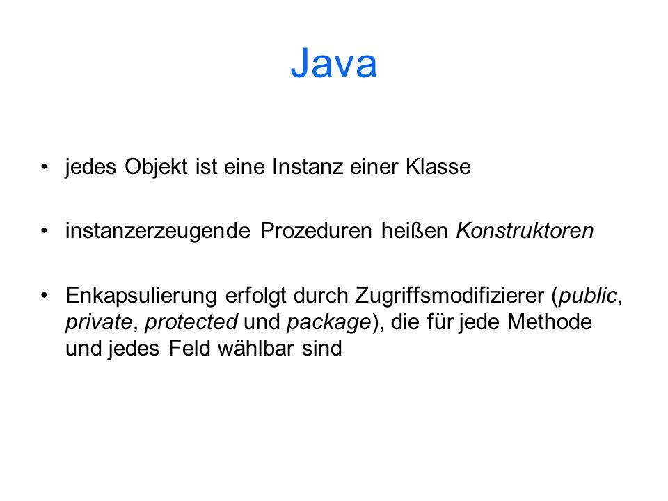 Java jedes Objekt ist eine Instanz einer Klasse