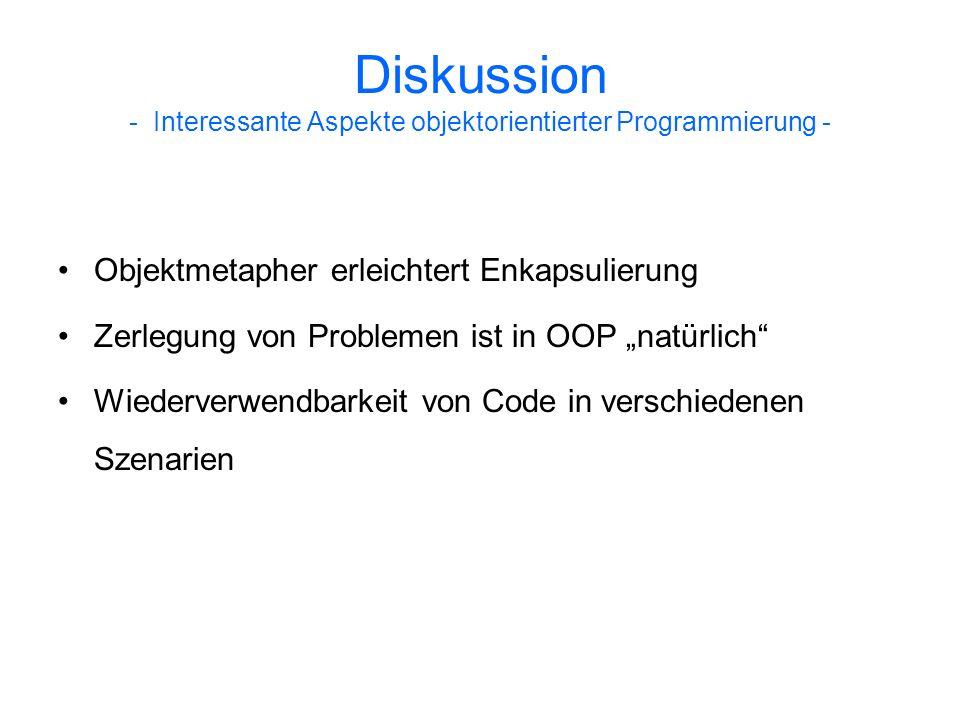 Diskussion - Interessante Aspekte objektorientierter Programmierung -