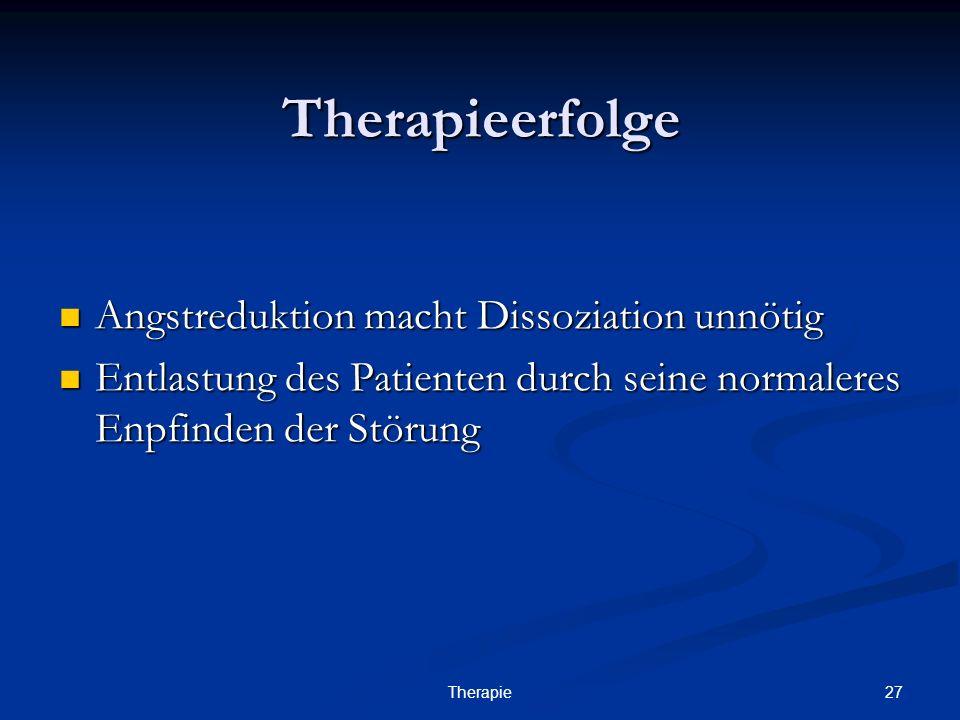 Therapieerfolge Angstreduktion macht Dissoziation unnötig
