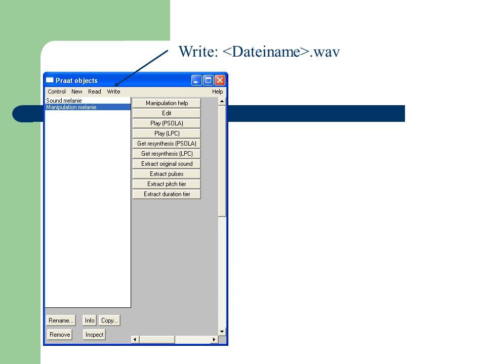 Write: <Dateiname>.wav