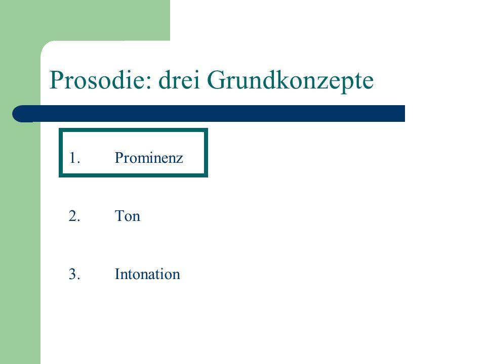 Prosodie: drei Grundkonzepte