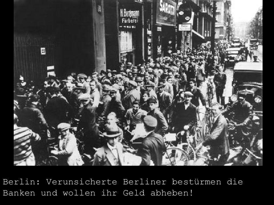 Berlin: Verunsicherte Berliner bestürmen die Banken und wollen ihr Geld abheben!