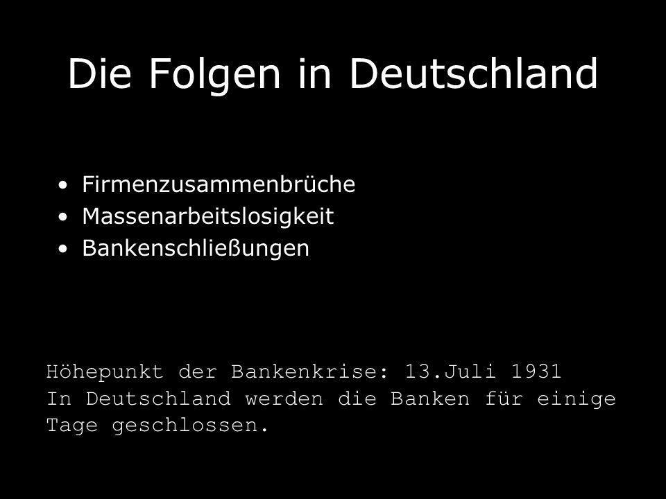 Die Folgen in Deutschland