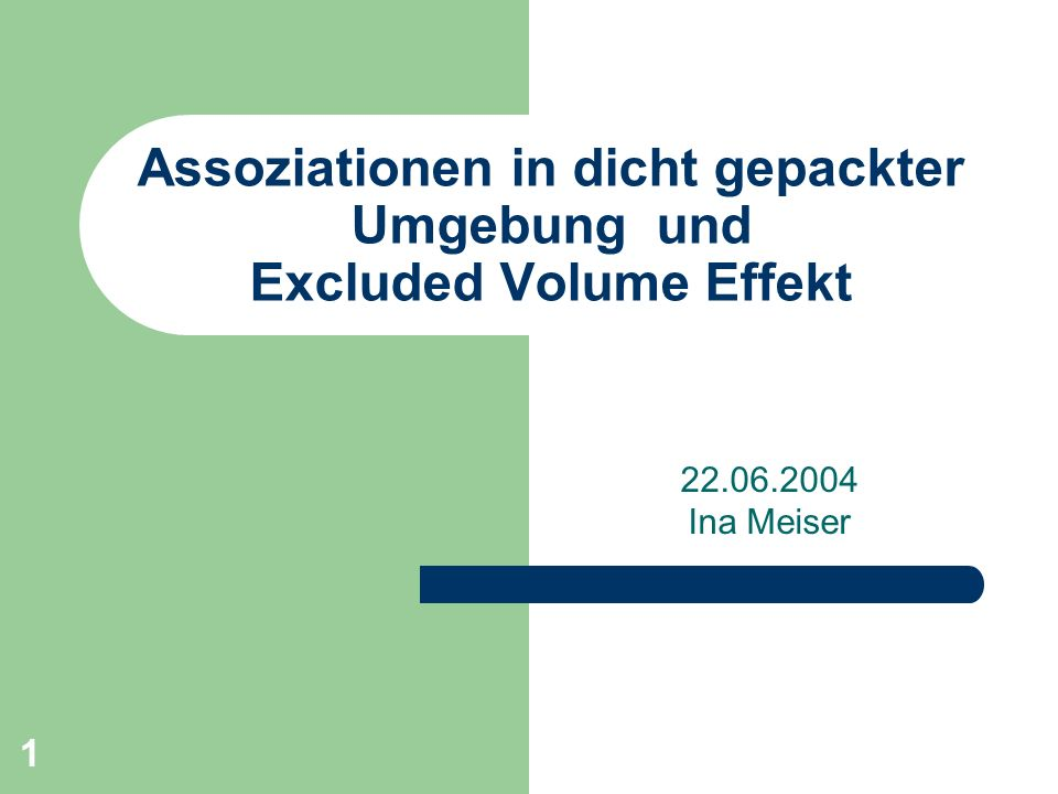 Assoziationen in dicht gepackter Umgebung und Excluded Volume Effekt