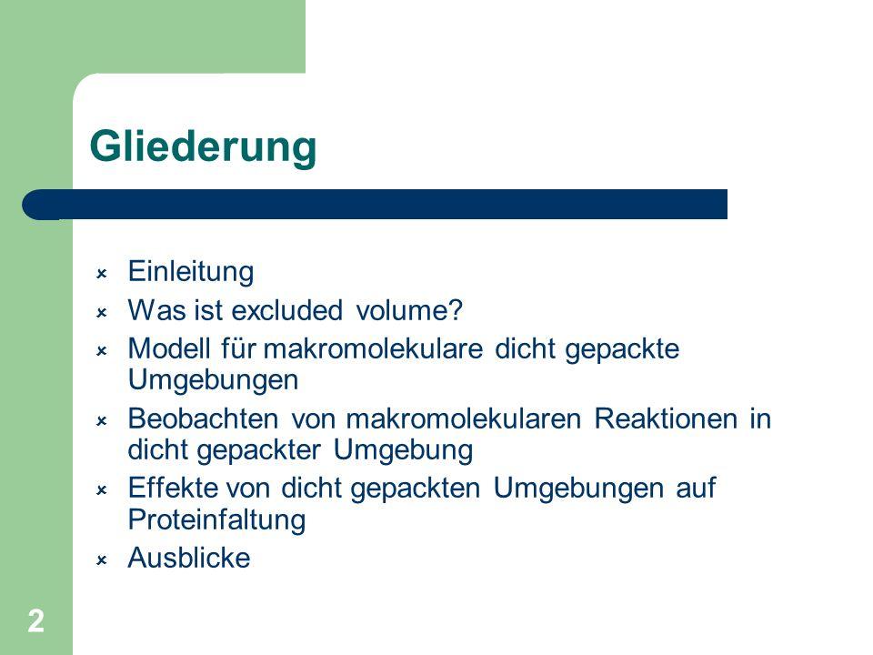 Gliederung Einleitung Was ist excluded volume