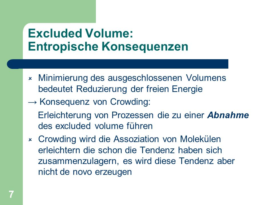 Excluded Volume: Entropische Konsequenzen