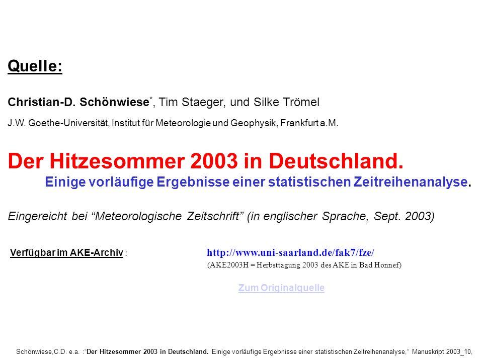 Quelle: Christian-D. Schönwiese*, Tim Staeger, und Silke Trömel. J.W. Goethe-Universität, Institut für Meteorologie und Geophysik, Frankfurt a.M.
