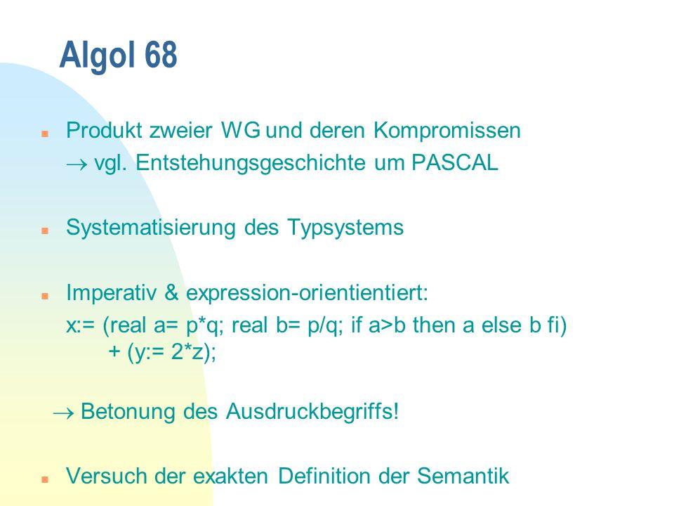 Algol 68 Produkt zweier WG und deren Kompromissen