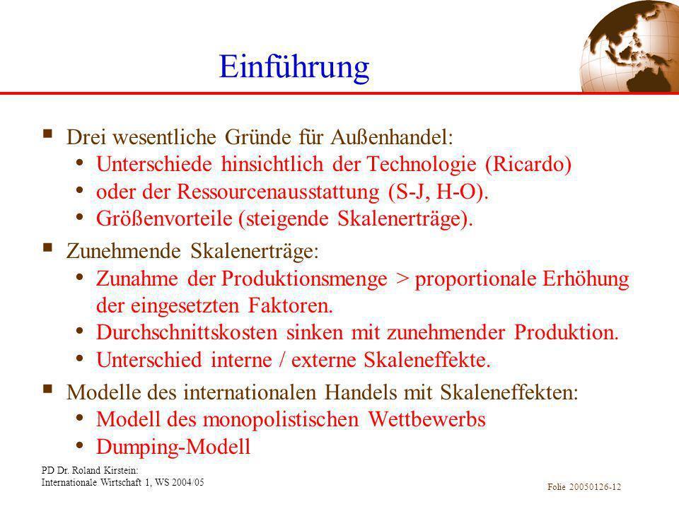 Einführung Drei wesentliche Gründe für Außenhandel: