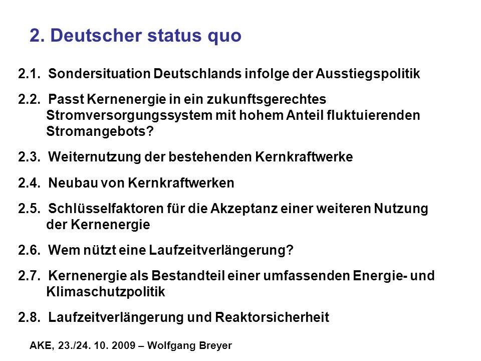 2. Deutscher status quo 2.1. Sondersituation Deutschlands infolge der Ausstiegspolitik.