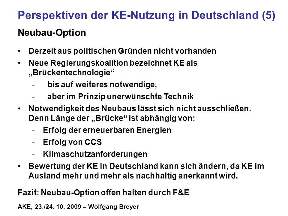 Perspektiven der KE-Nutzung in Deutschland (5) Neubau-Option
