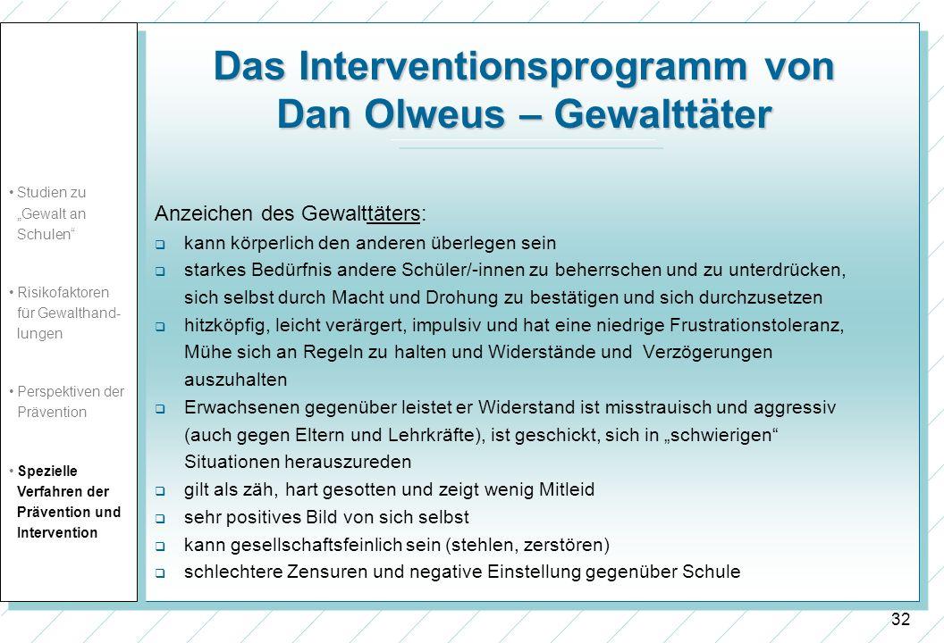 Das Interventionsprogramm von Dan Olweus – Gewalttäter