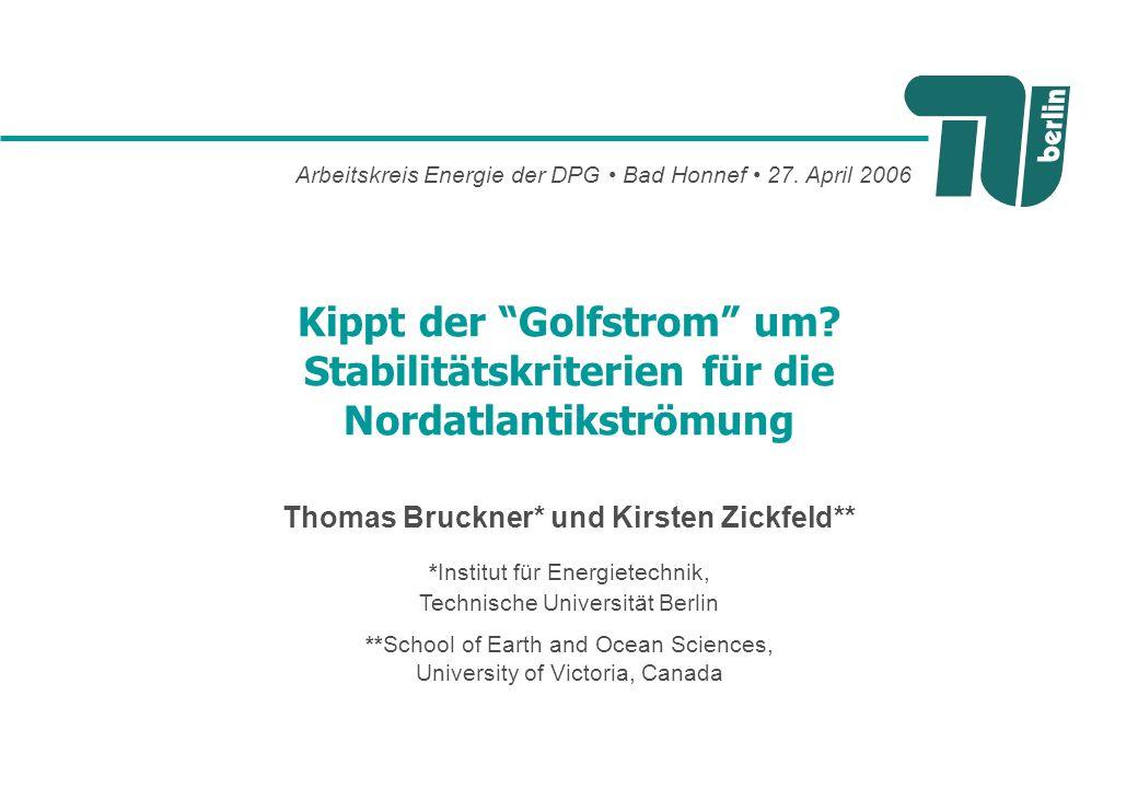 Thomas Bruckner* und Kirsten Zickfeld**