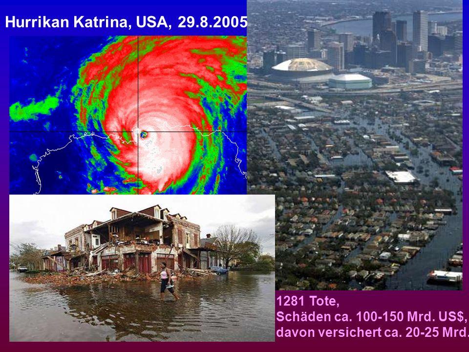 Hurrikan Katrina, USA, 29.8.2005 1281 Tote, Schäden ca.