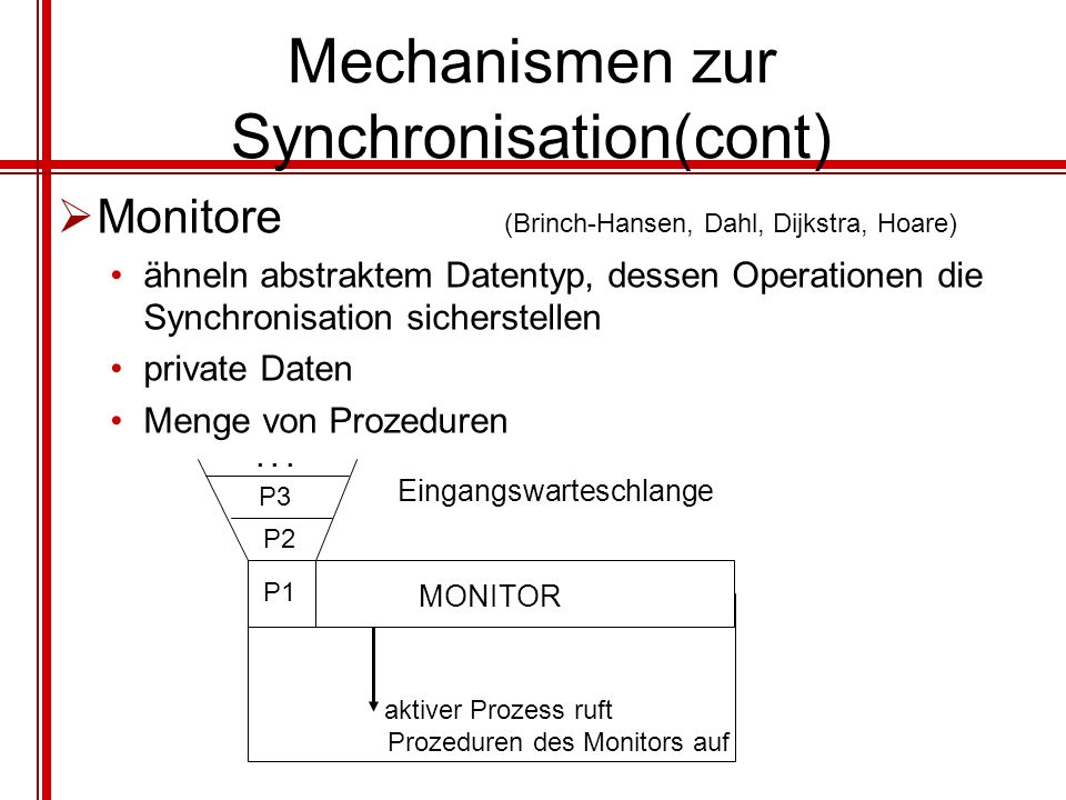Mechanismen zur Synchronisation(cont)