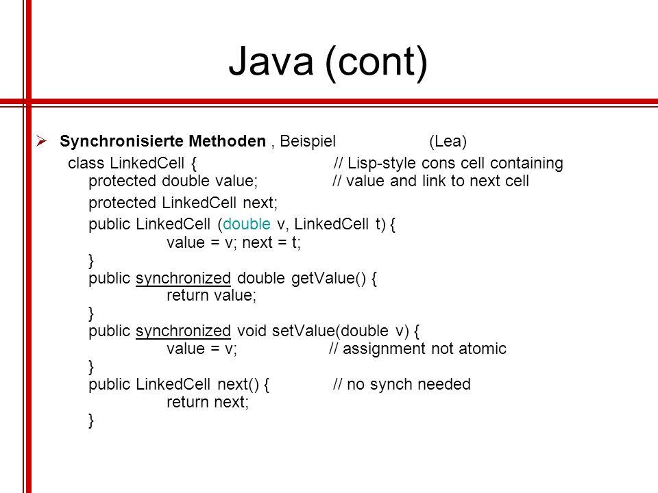 Java (cont) Synchronisierte Methoden , Beispiel (Lea)
