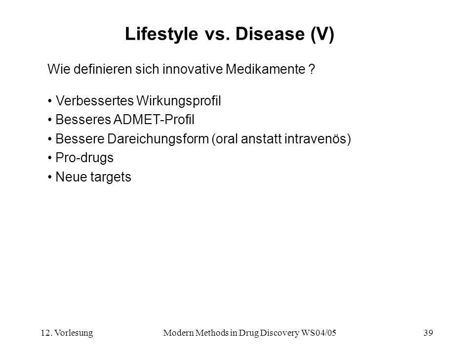 Lifestyle vs. Disease (V)