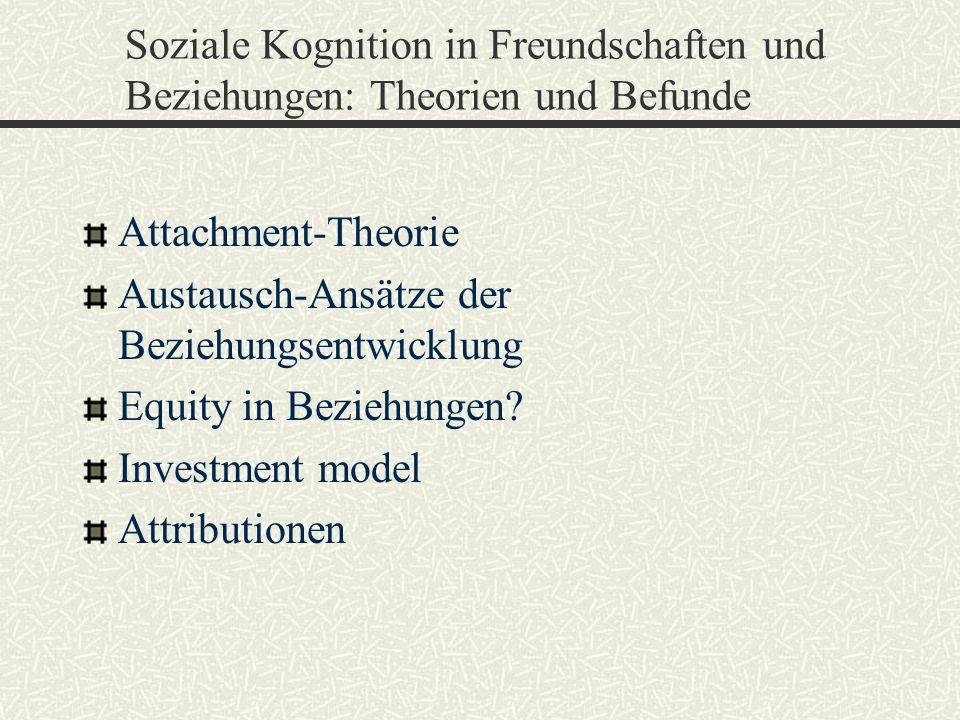 Soziale Kognition in Freundschaften und Beziehungen: Theorien und Befunde