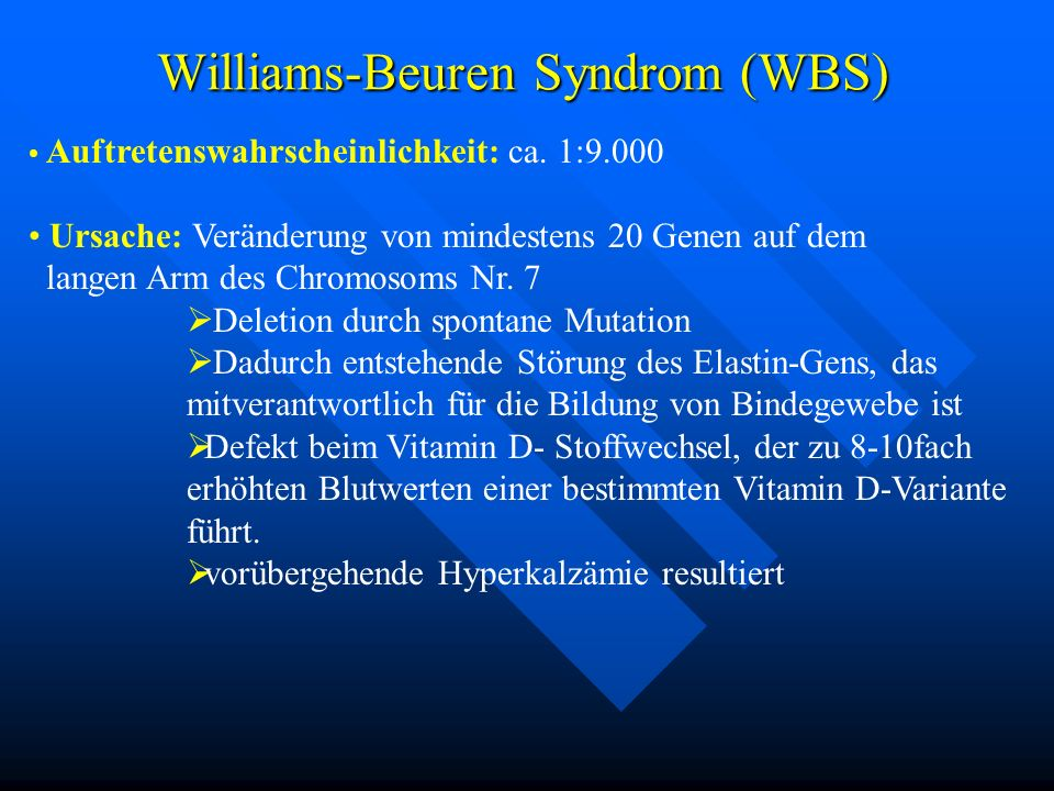 Williams-Beuren Syndrom (WBS)