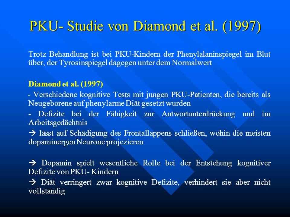 PKU- Studie von Diamond et al. (1997)