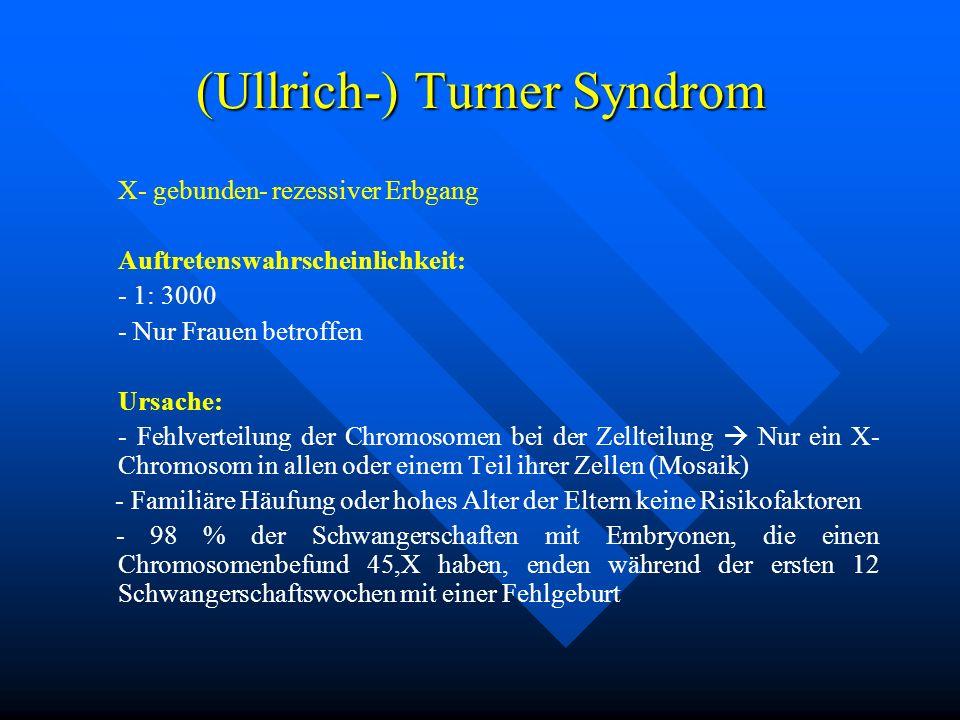 (Ullrich-) Turner Syndrom