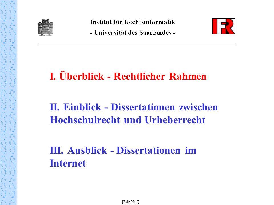II. Einblick - Dissertationen zwischen Hochschulrecht und Urheberrecht