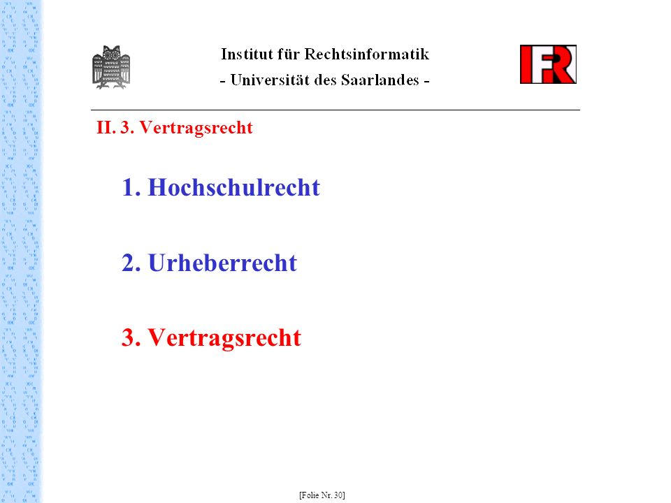 2. Urheberrecht 3. Vertragsrecht II. 3. Vertragsrecht