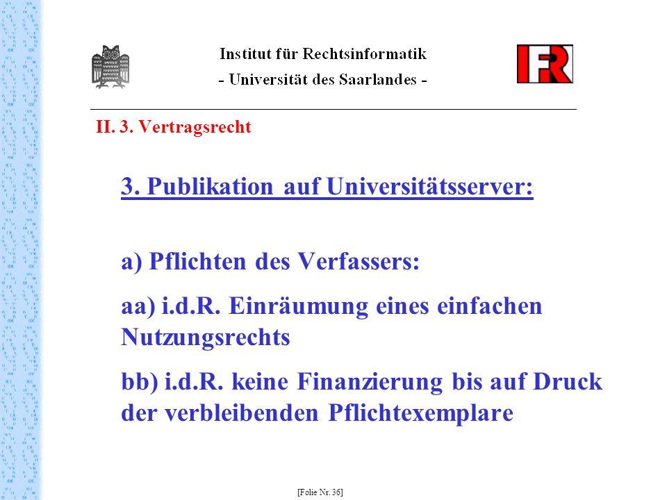 II. 3. Vertragsrecht 3. Publikation auf Universitätsserver: