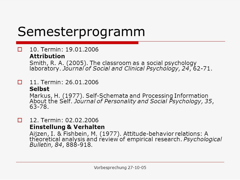 Semesterprogramm 10. Termin: 19.01.2006 Attribution