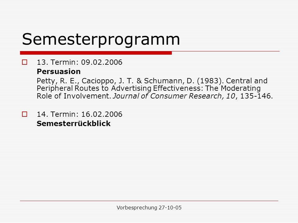 Semesterprogramm 13. Termin: 09.02.2006 Persuasion