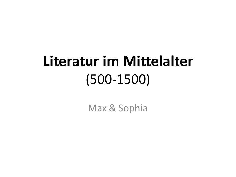 Literatur im Mittelalter (500-1500)